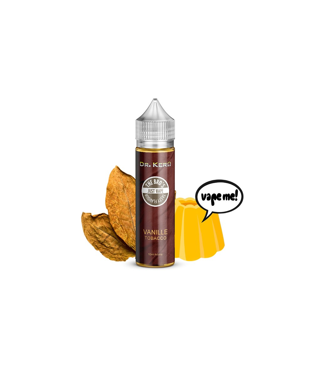 Dr. Kero X The Bro's Vanille Tobacco Aroma 10ml in 60 ml Flasche Shake and Vape