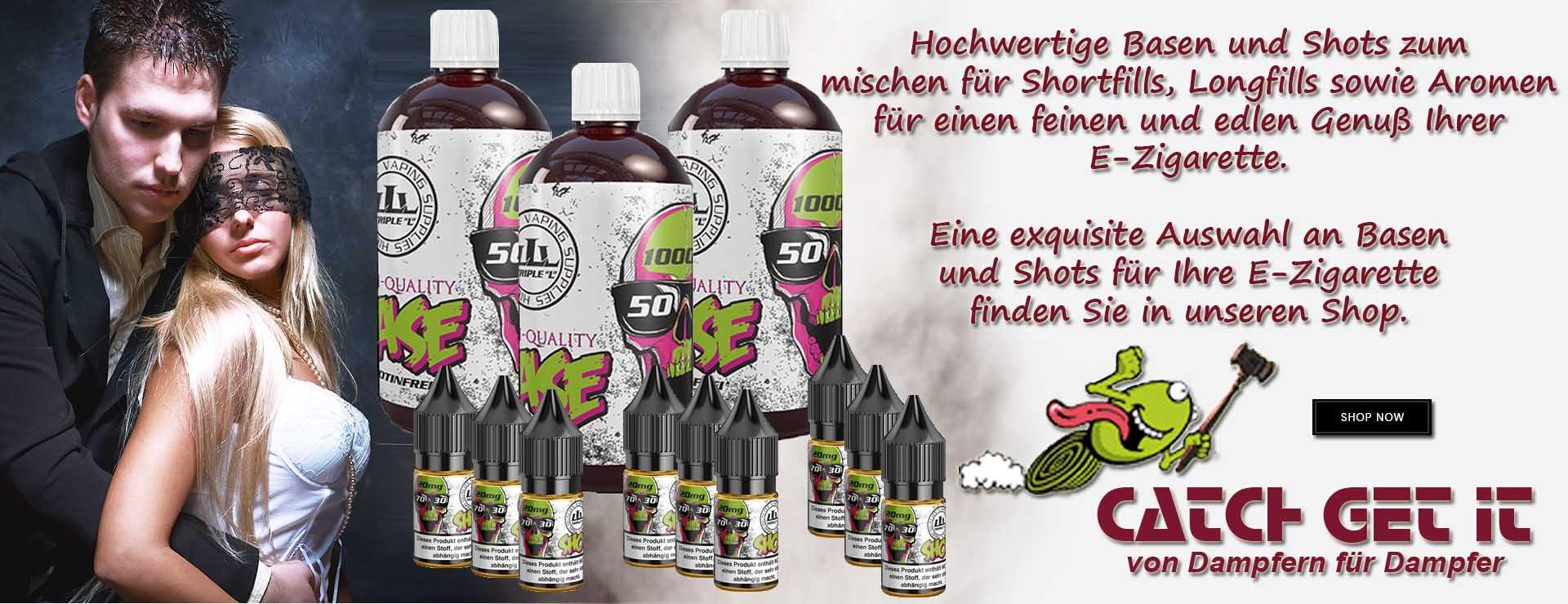 Catch Get It - von Dampfern für Dampfer - Unser Sortiment für die e-Zigarette - Basen und Nikotinshots zum mischen von Aromen und Liquids